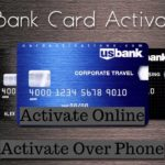 US Bank Credit Card Activation [Activate US Bank Credit Card]