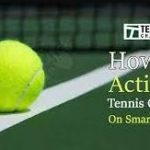 How to Activate tennischannel.com on Smart Streaming Devices?